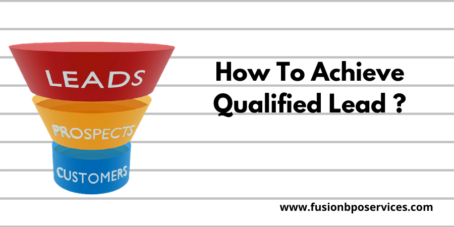 How To Achieve Qualified Lead Generation