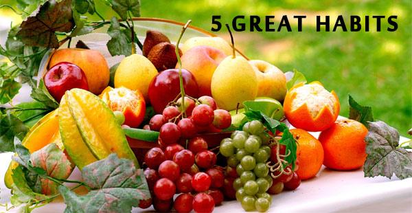 5 Great Habits