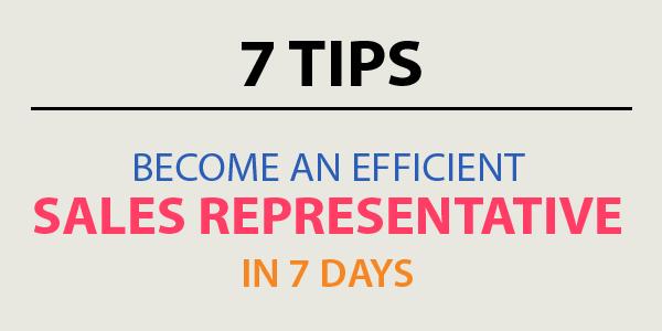 Become an Efficient Sales Representative