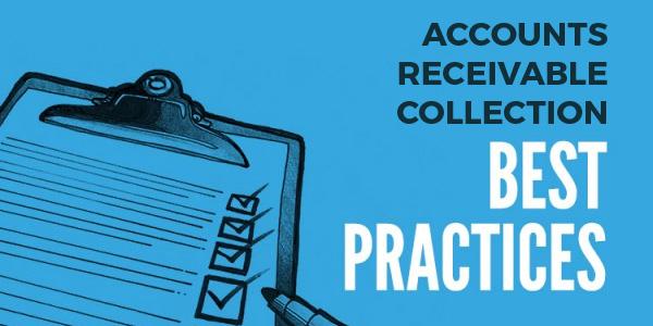 Accounts Receivable Collection Best Practices