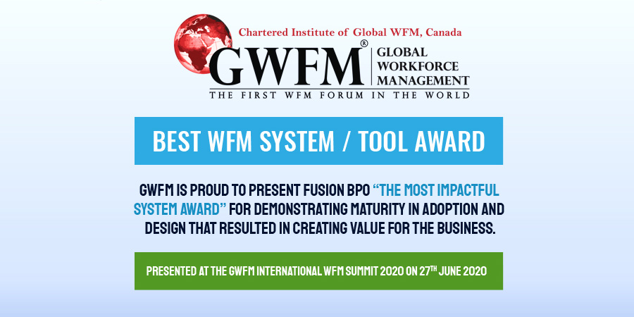 Fusion has won the GWFM award in the Best System/Tool in WFM Category